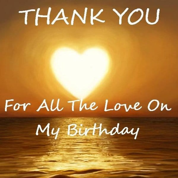 52 best birthday wishes for friend with images thank you for all the love on my birthday m4hsunfo