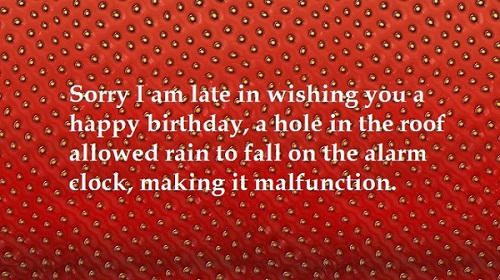 Alarm Clock Malfunction Belated Birthday Wishes