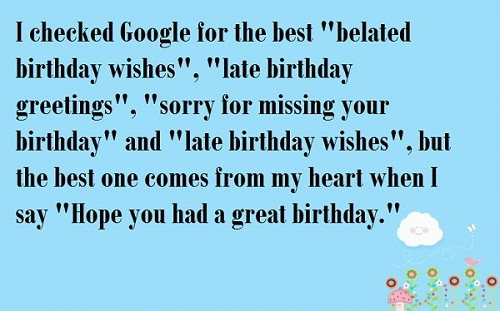 Checked Google Belated Birthday Wishes