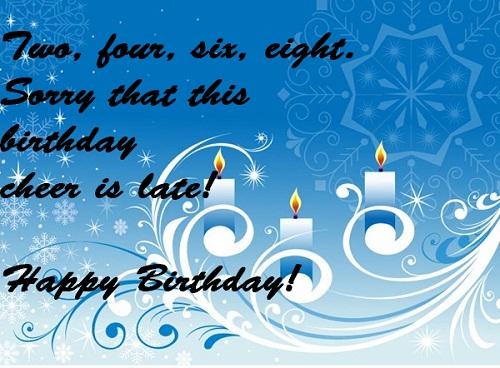 Cheer Belated Birthday Wishes