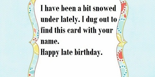 Snowed Card Belated Birthday Wishes