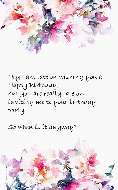 When is the Party Belated Birthday Wishes