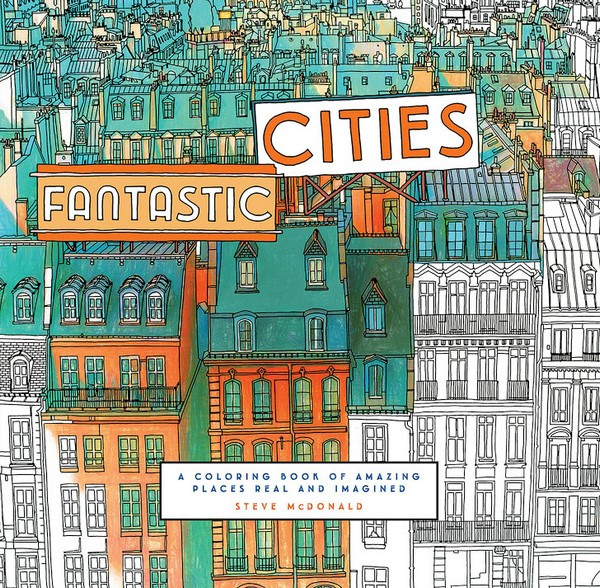 Fantastic Cities A Coloring Book