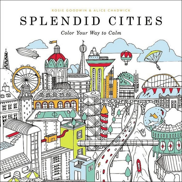Splendid Cities Color Your Way To Calm