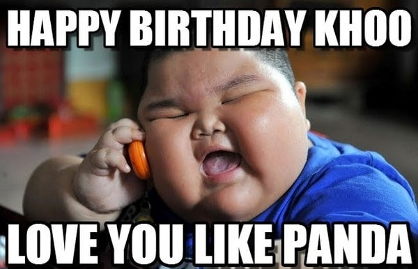 Funny meme - Happy birthday Khoo