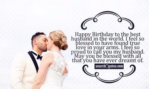 Super 100 Romantic And Happy Birthday Wishes For Husband My Happy Valentine Love Quotes Grandhistoriesus