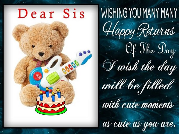 Cute Teddy Birthday Wishes For Sister