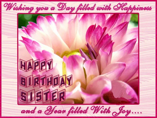 Happy Birthday Greetings For Sister