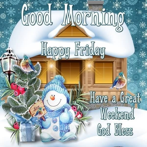 Good Morning Happy Friday Winter Quote