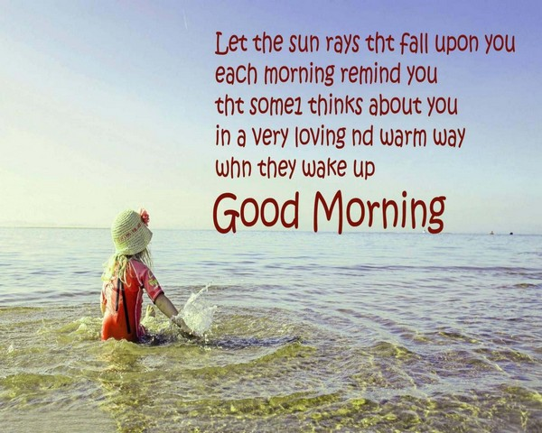 Good Morning Quotes For Him: 150 Unique Good Morning Quotes And Wishes