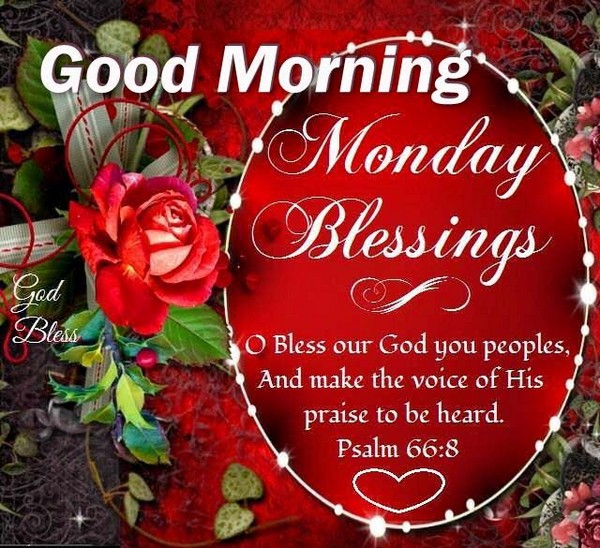 Monday Blessings Good Morning