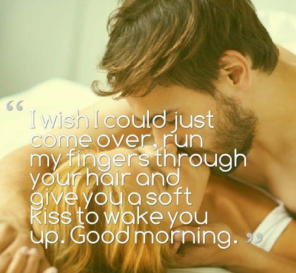 Sweetest Romantic Good Morning Quotes