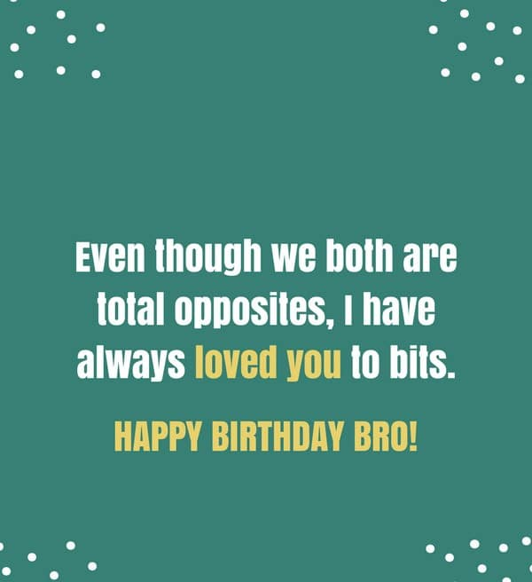 Birthday Wishes For A Brother Quotes