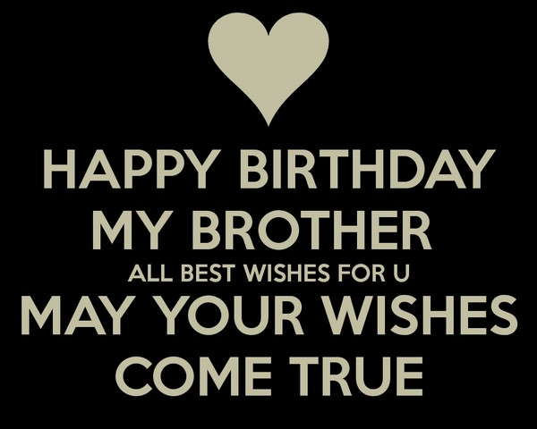 Birthday Wishes For Lovely Brother Quotes
