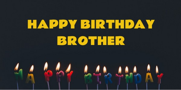 Happy Birthday Wishes Images For Big Brother
