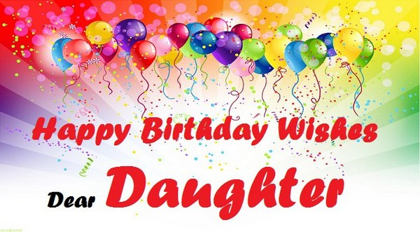 Birthday wishes for daughter the best 70 happy birthday wishes 2018 birthday wishes for daughter from mom and dad m4hsunfo