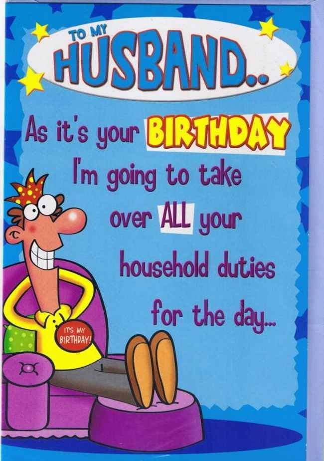 As Its Your Birthday Im Going To Take Over All Household Duties For The Day